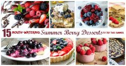 summer berry desserts you're going to love